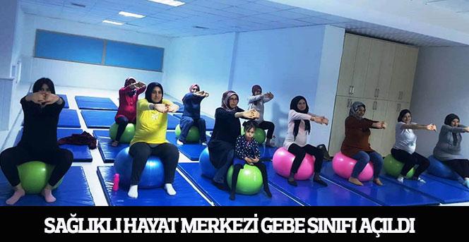 Sağlıklı Hayat Merkezi Gebe Sınıfı Açıldı