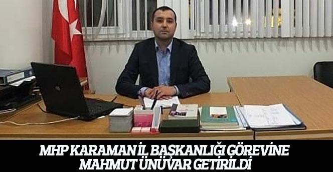 MHP Karaman İl Başkanlığı görevine yeni atama