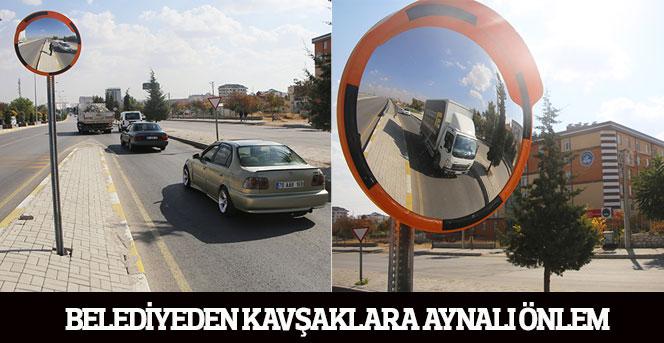 Belediyeden Kavşaklara Aynalı Önlem
