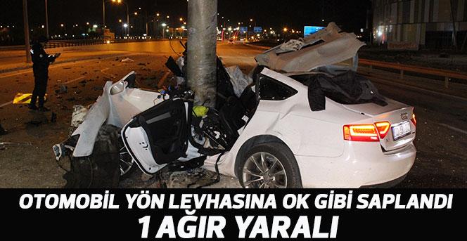 Karaman'da otomobil yön levhasına ok gibi saplandı: 1 ağır yaralı