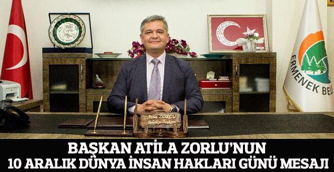 Başkan Atila Zorlu'nun 10 Aralık Dünya İnsan Hakları Günü Mesajı
