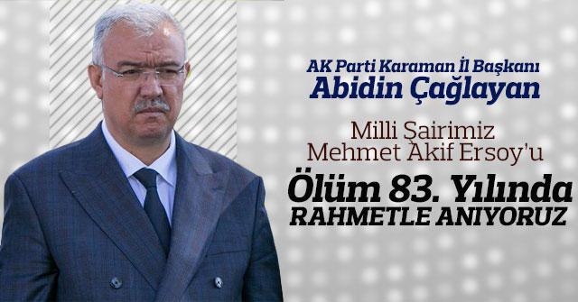 AK Parti Karaman İl Başkanı'ndan Milli Şairimizi Anma Mesajı