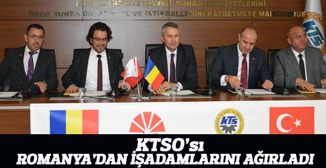 KTSO'sı Romanyalı  İşadamlarını Ağırladı