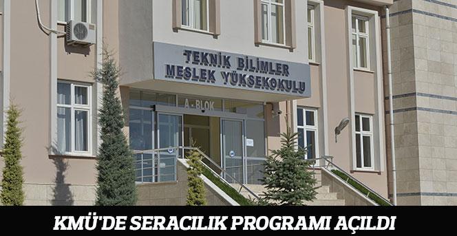 KMÜ'de Seracılık Programı Açıldı