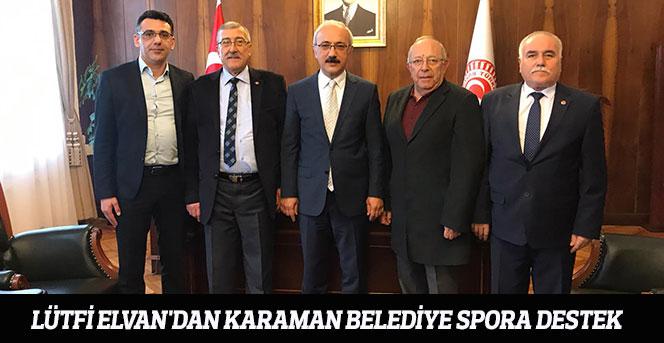 Lütfi Elvan'dan Karaman Belediye Spora Destek