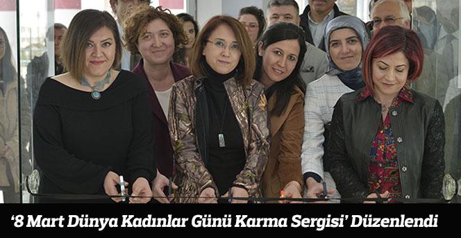 '8 Mart Dünya Kadınlar Günü Karma Sergisi' Düzenlendi