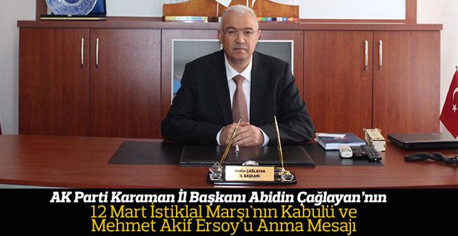 Abidin Çağlayan'nın Mehmet Akif Ersoy'u Anma Mesajı
