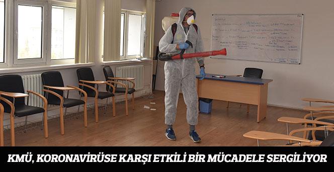 KMÜ, Koronavirüse Karşı Etkili Bir Mücadele Sergiliyor