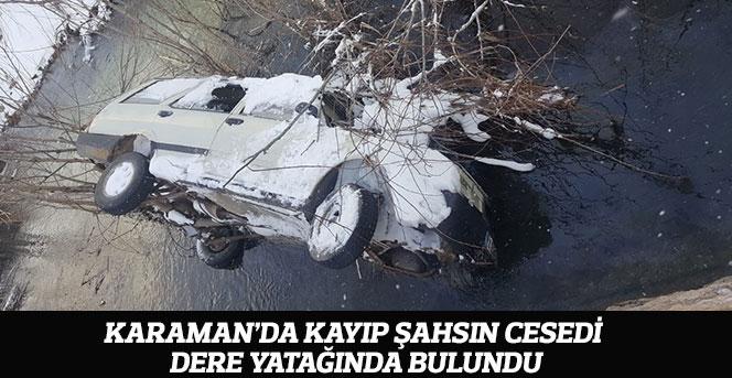 Karaman'da Kayıp Şahsın Cesedi Dere Yatağında Bulundu