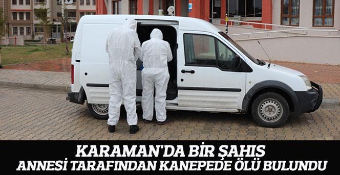 Karaman'da Bir Şahıs Annesi Tarafından Kanepede Ölü Bulundu