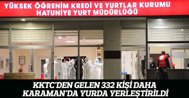 KKTC'den Gelen 332 Kişi Daha Karaman'da Yurda Yerleştirildi