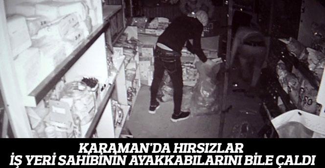 Karaman'da hırsızlar iş yeri sahibinin ayakkabılarını bile çaldı