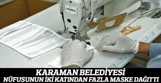 Karaman Belediyesi, nüfusunun iki katından fazla maske dağıttı