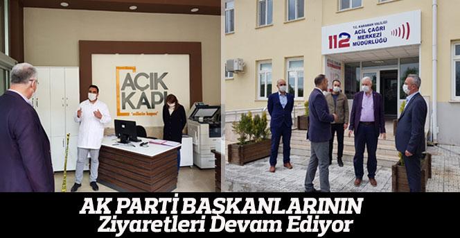 AK Parti Başkanlarının  Ziyaretleri Devam Ediyor