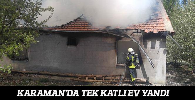 Karaman'da Tek katlı Evde Yangın Çıktı