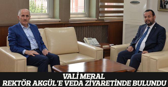 Vali Meral, Rektör Akgül'e Veda Ziyaretinde Bulundu