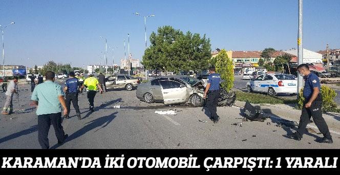 Karaman'da İki Otomobil Çarpıştı: 1 Yaralı