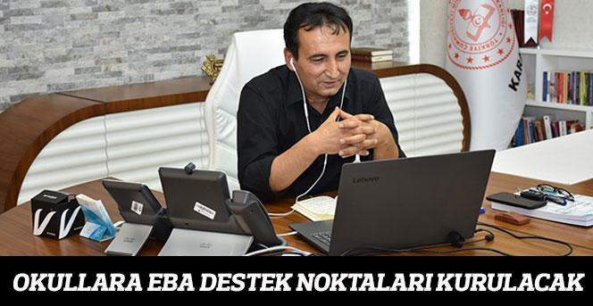 """Okullarımıza EBA Destek Noktaları Kurulacak"""""""