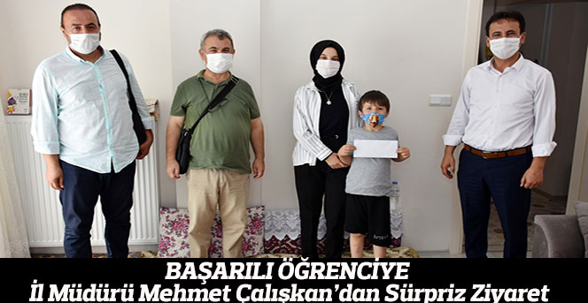 Başarılı Öğrenciye İl Müdürü Mehmet Çalışkan'dan Sürpriz Ziyaret