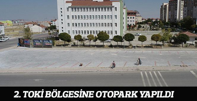 2. TOKİ Bölgesine Otopark Yapıldı