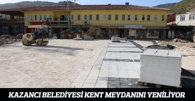 Kazancı belediyesi kent meydanını yeniliyor