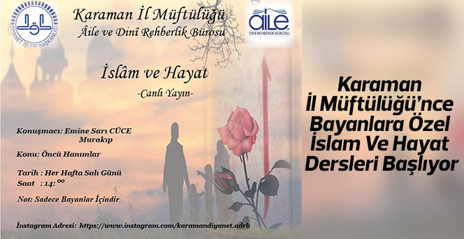 Bayanlara Özel İslam Ve Hayat Dersleri Başlıyor