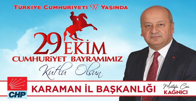 CHP İl Başkanı Kağnıcı'nın 29 Ekim Cumhuriyet Bayramı Mesajı