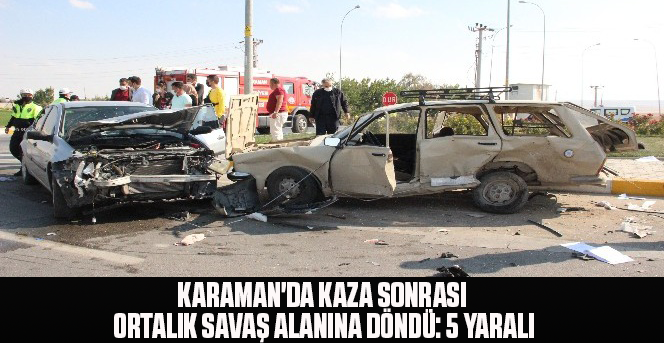 Karaman'da kaza sonrası ortalık savaş alanına döndü: 5 yaralı