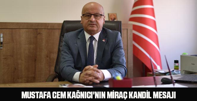 Mustafa Cem Kağnıcı'nın Miraç Kandil Mesajı