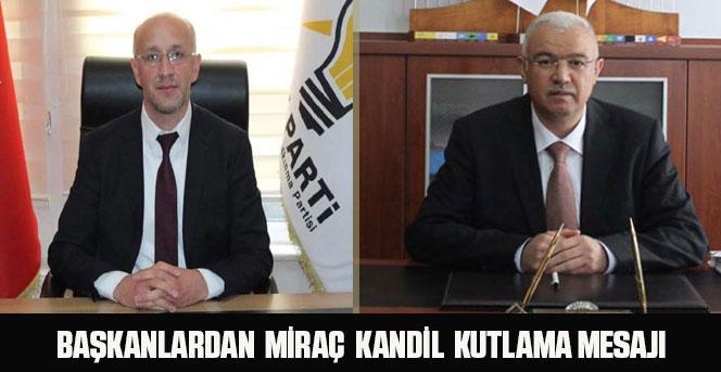 AK Parti İl Başkanlarından Miraç Kandil Mesajı