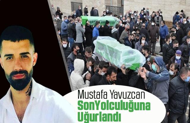 Mustafa Yavuzcan son yolculuğuna uğurlandı