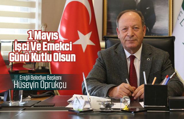 Başkan Oprukçu'dan 1 Mayıs mesajı