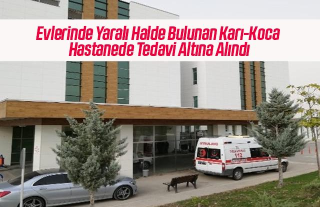 Yaralı Karı-Koca Hastanede Tedavi Altına Alındı