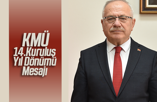 Rektör Ak'tan Üniversitenin Kuruluş Yıl Dönümü Mesajı