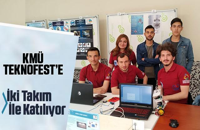 KMÜ Teknofest'e İki Takım İle Katılıyor