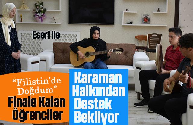 Finale Kalan Öğrenciler, Karamanlılardan Destek Bekliyor