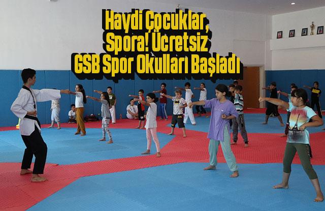 Haydi Çocuklar Spora! Ücretsiz GSB Spor Okulları Başladı