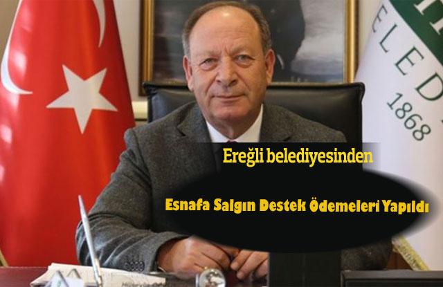 Ereğli Belediyesi'nden Esnafa Salgın Destek Ödemeleri Yapıldı