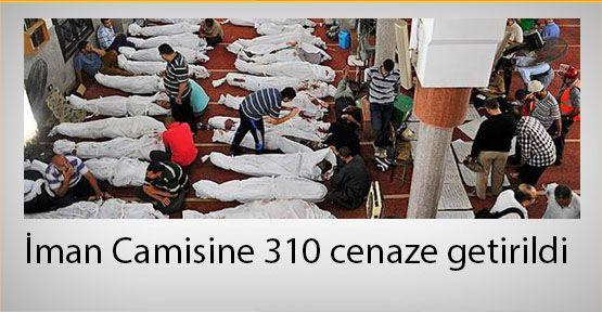 İman Camisine 310 cenaze getirildi