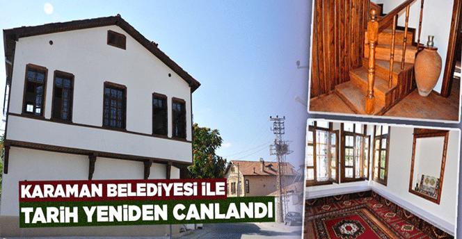 Karaman Belediyesi İle Tarih Yeniden Canlandı