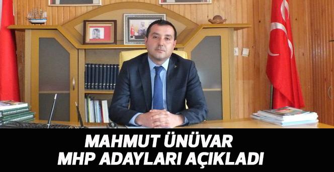 Mahmut Ünüvar adayları açıkladı