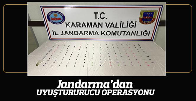 Karaman İl Jandarma'dan uyuşturucu operasyonu