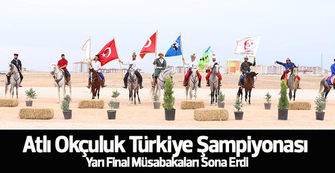 Atlı Okçuluk Türkiye Şampiyonası Yarı Final Müsabakaları Sona Erdi