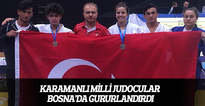 Karamanlı Milli Judocular Bosna'da Gururlandırdı