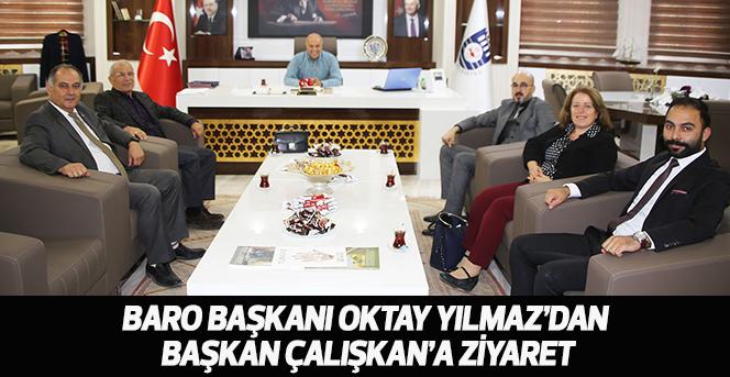 Baro Başkanı Oktay Yılmaz'dan Başkan Çalışkan'a Ziyaret