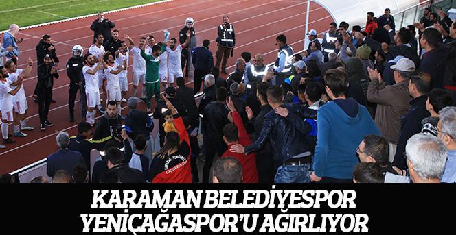 Karaman Belediyespor, Yeniçağaspor'u Ağırlıyor