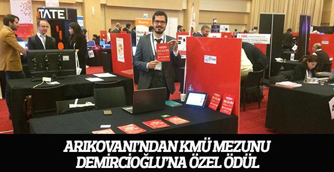 Arıkovanı'ndan KMÜ Mezunu Demircioğlu'na Özel Ödül