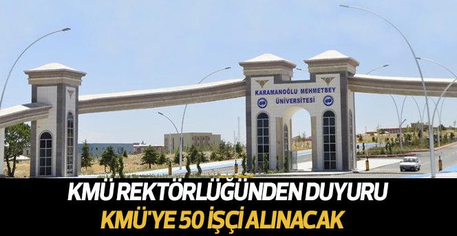 KMÜ'ye 50 işçi alınacak