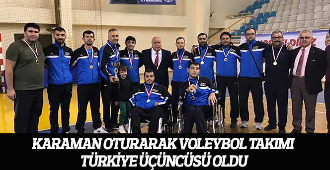 Karaman Oturarak Voleybol Takımı Türkiye Üçüncüsü Oldu