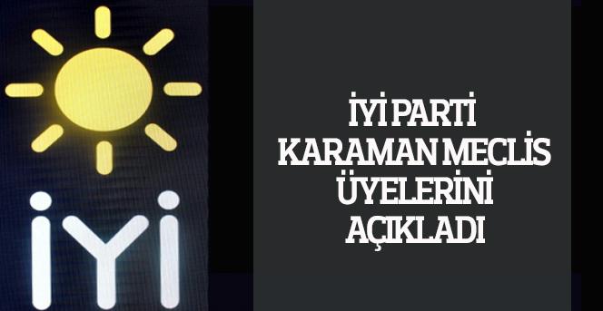 İYİ Parti Karaman Meclis Üyelerini açıkladı